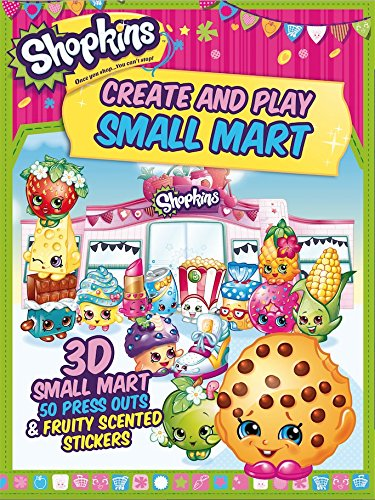 Shopkins Create and Play Small Mart By Shopkins
