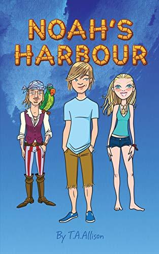 Noah's Harbour By T. a. Allison