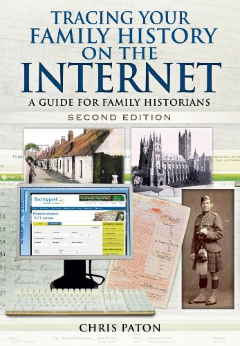 Tracing Your Family History on the Internet: A Guide for Family Historians By Chris Paton