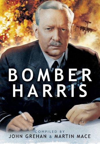 Bomber Harris: Sir Arthur Harris' Despatch on War Operations 1942-1945 By John Grehan