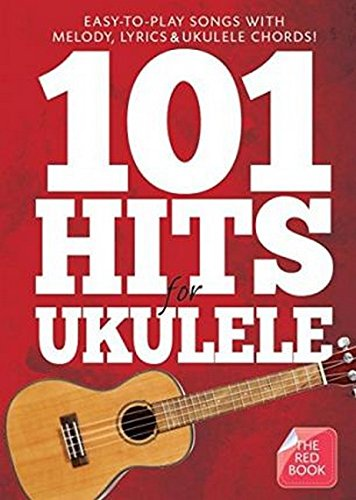 101 Hits for Ukulele (Red Book) By DIVERS AUTEURS