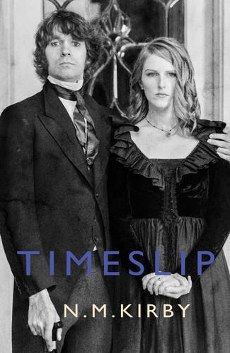 Timeslip By N. M. Kirby