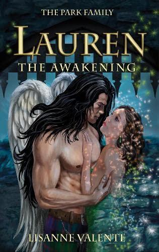 The Park Family: Lauren: The Awakening By Lisanne Valente