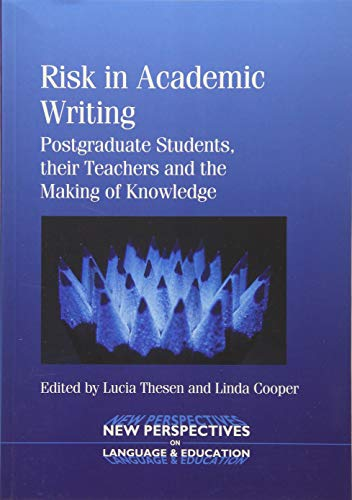 Risk in Academic Writing By Lucia Thesen