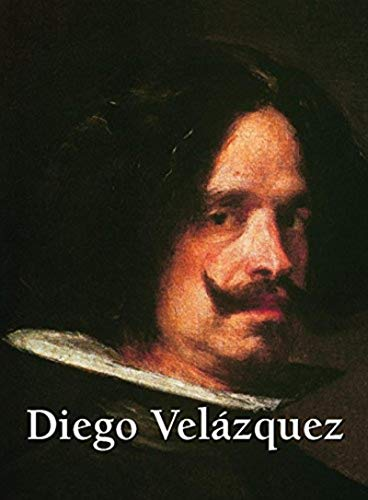 DIEGO VELAZQUEZ  1599 1660: 1599-1660 (PARKSTONE) By CARLCHARLES