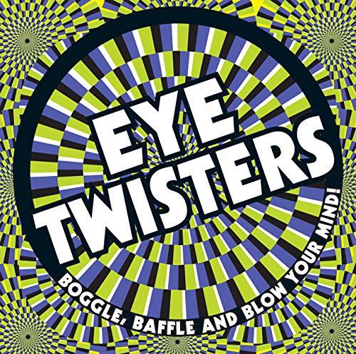 Eye Twisters By Carlton Books