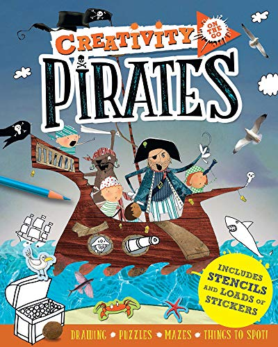 Creativity On the Go: Pirates: Drawings, Puzzles, Mazes and Things to Spot! By Andrea Pinnington