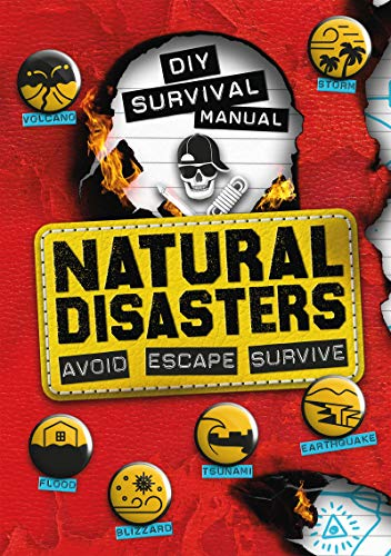 DIY Survival Manual: Natural Disasters By Ben Hubbard