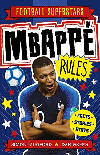 Mbappe Rules von Simon Mugford