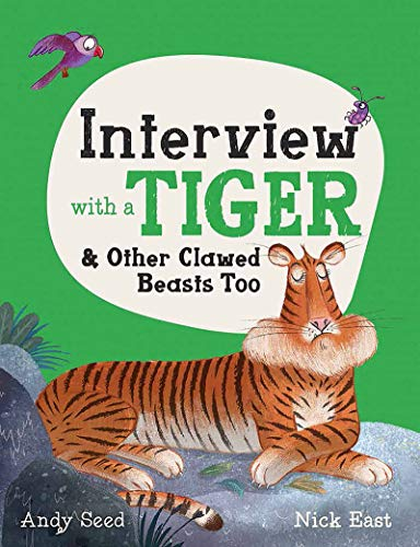 Interview with a Tiger By Andy Seed