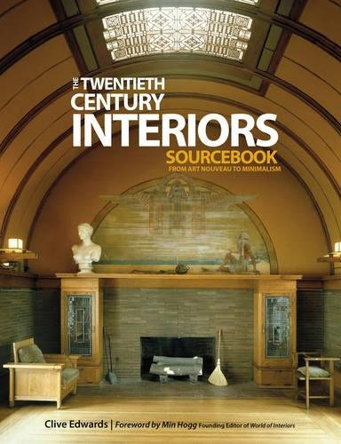 Twentieth Century Interiors Sourcebook By Clive Edwards