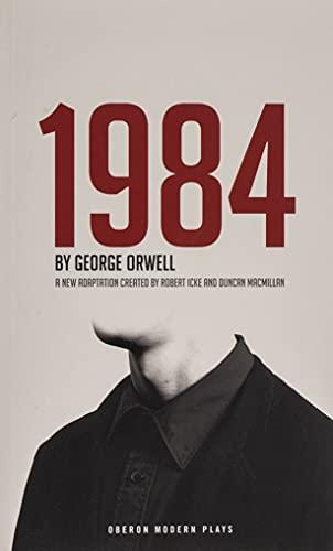 1984 (Oberon Modern Plays) By George Orwell