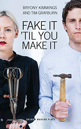 Fake It 'Til You Make It By Bryony Kimmings