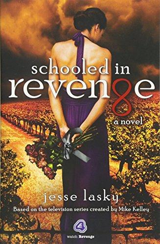 Schooled in Revenge By Jesse Lasky