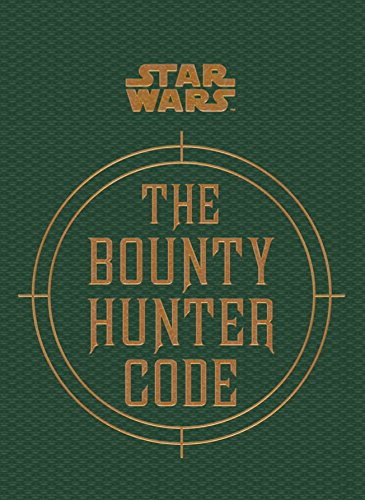 Star Wars - The Bounty Hunter Code (From the Files of Boba Fett) (Star Wars/Files of Boba Fett) By Ryder Windham