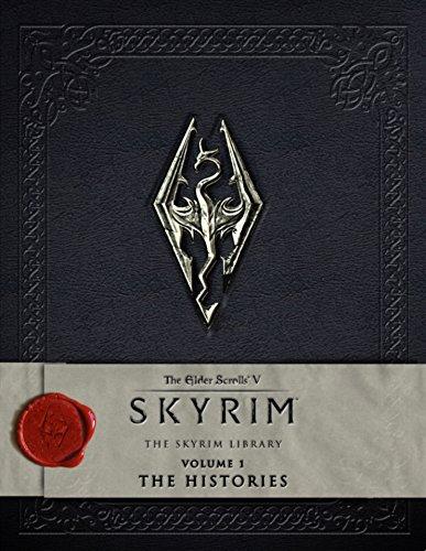 The Elder Scrolls V: Skyrim - The Skyrim Library, Vol. I: The Histories: 1 By Bethesda Softworks