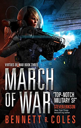 Virtues of War - March of War By Bennett R. Coles