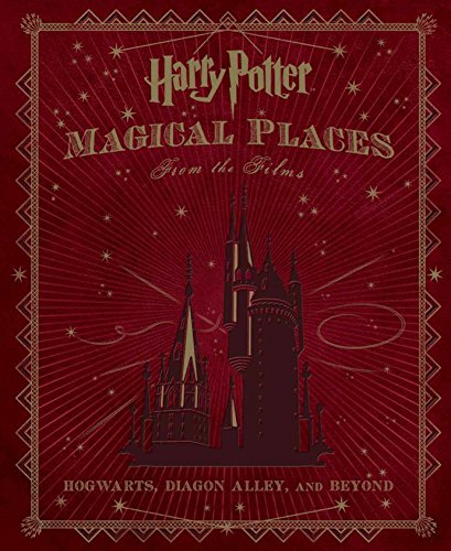 Harry Potter: Magical Places from the Films By Jody Revenson