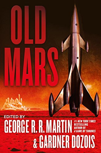 Old Mars by George R. R. Martin