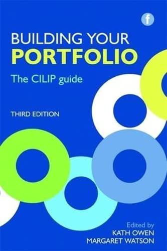 Building Your Portfolio: The CILIP Guide by Kath Owen