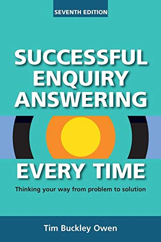 Successful Enquiry Answering Every Time, Seventh Revised Edition by Tim Buckley Owen