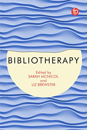 Bibliotherapy By Edited by Sarah McNicol