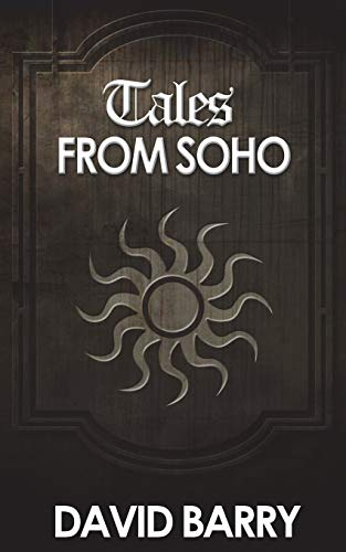 Tales from Soho By David Barry, OSB