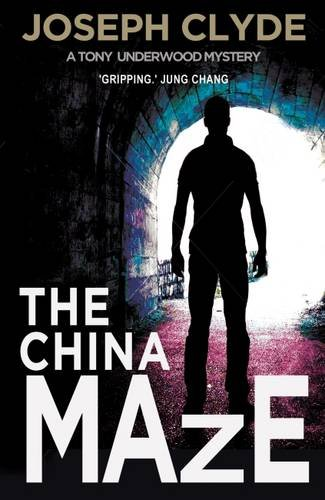 The China Maze By Joseph Clyde
