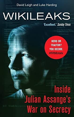 WikiLeaks: Inside Julian Assange's War on Secrecy By The Guardian