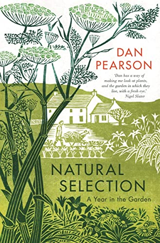 Natural Selection By Dan Pearson (Gardening Writer)