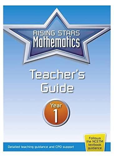 Rising Stars Mathematics Year 1 Teacher's Guide By Rising Stars