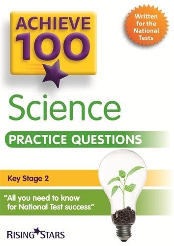 Achieve 100 Science Practice Questions By Pauline Hannigan