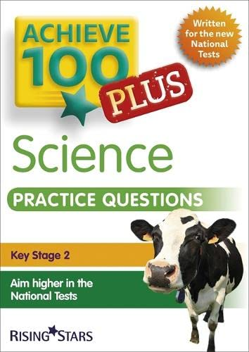 Achieve 100+ Science Practice Questions By Pauline Hannigan