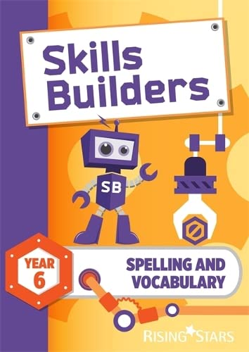 Skills Builders Spelling and Vocabulary Year 6 Pupil Book new edition von Sarah Turner