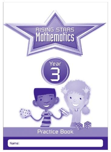 Rising Stars Mathematics Year 3 Practice Book By Paul Broadbent