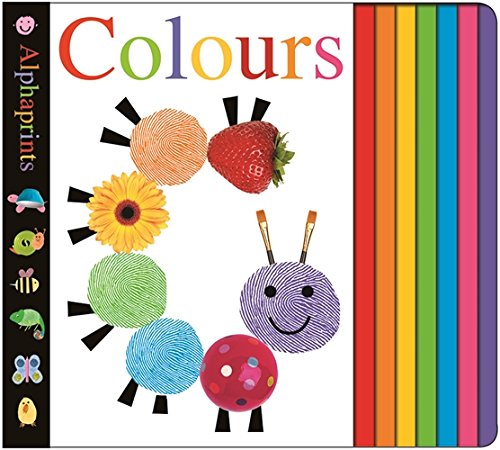 Colours (Alphaprints) (Play & Learn) By Roger Priddy