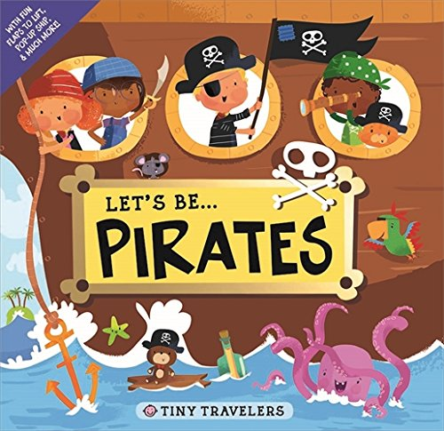 Let'S be... Pirates By Roger Priddy
