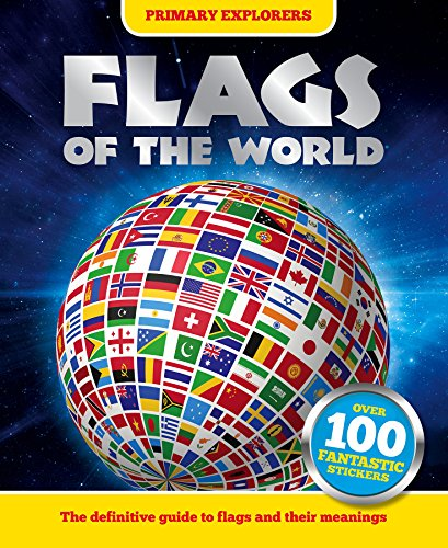 Primary Explorers: Flags of the World By Igloo Books Ltd