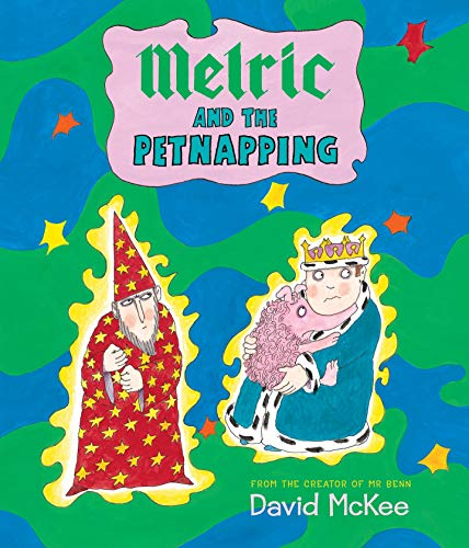 Melric and the Petnapping By David McKee