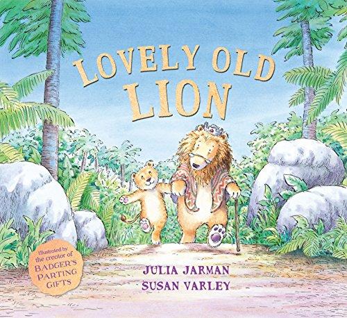 Lovely Old Lion By Julia Jarman
