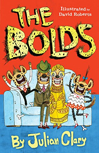 The Bolds By Illustrated by David Roberts
