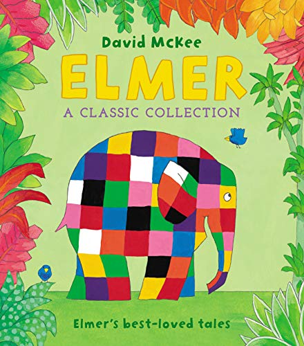 Elmer: A Classic Collection By David McKee