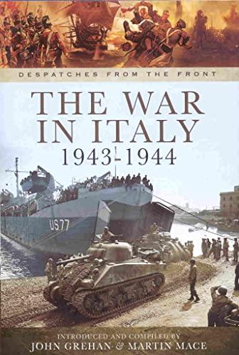 War in Italy 1943-1944 By John Grehan