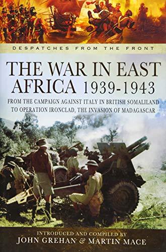 War in East Africa 1939-1943 By John Grehan