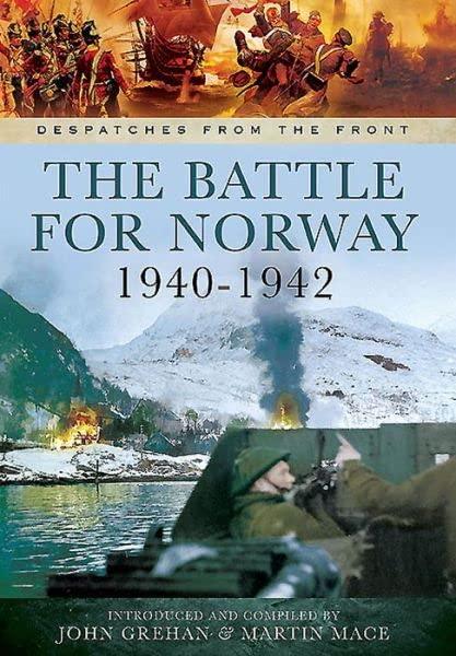 Battle for Norway By John Grehan