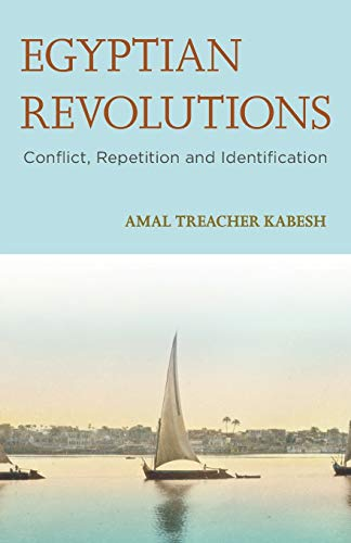 Egyptian Revolutions By Amal Treacher Kabesh