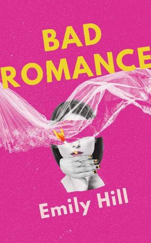 Bad Romance By Emily Hill