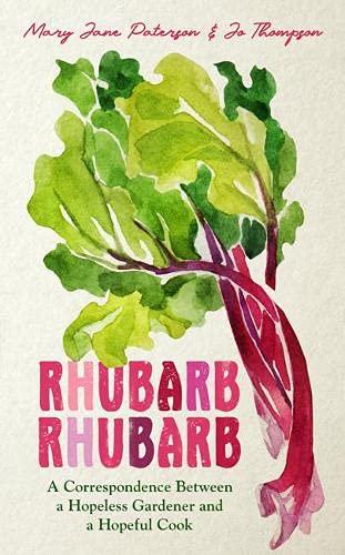 Rhubarb Rhubarb By Mary Jane Paterson