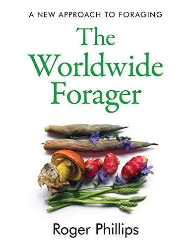 The Worldwide Forager By Roger Phillips