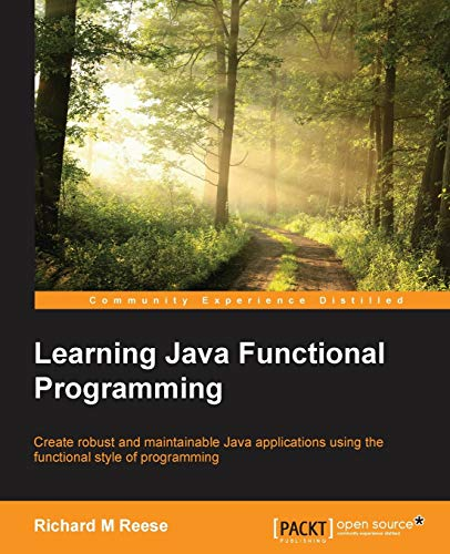 Learning Java Functional Programming By Richard M. Reese